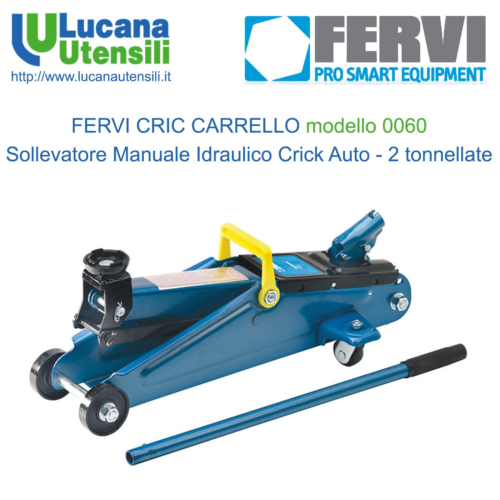 Fervi Cric Carrello Mod 0060 Sollevatore Manuale Idraulico Crick