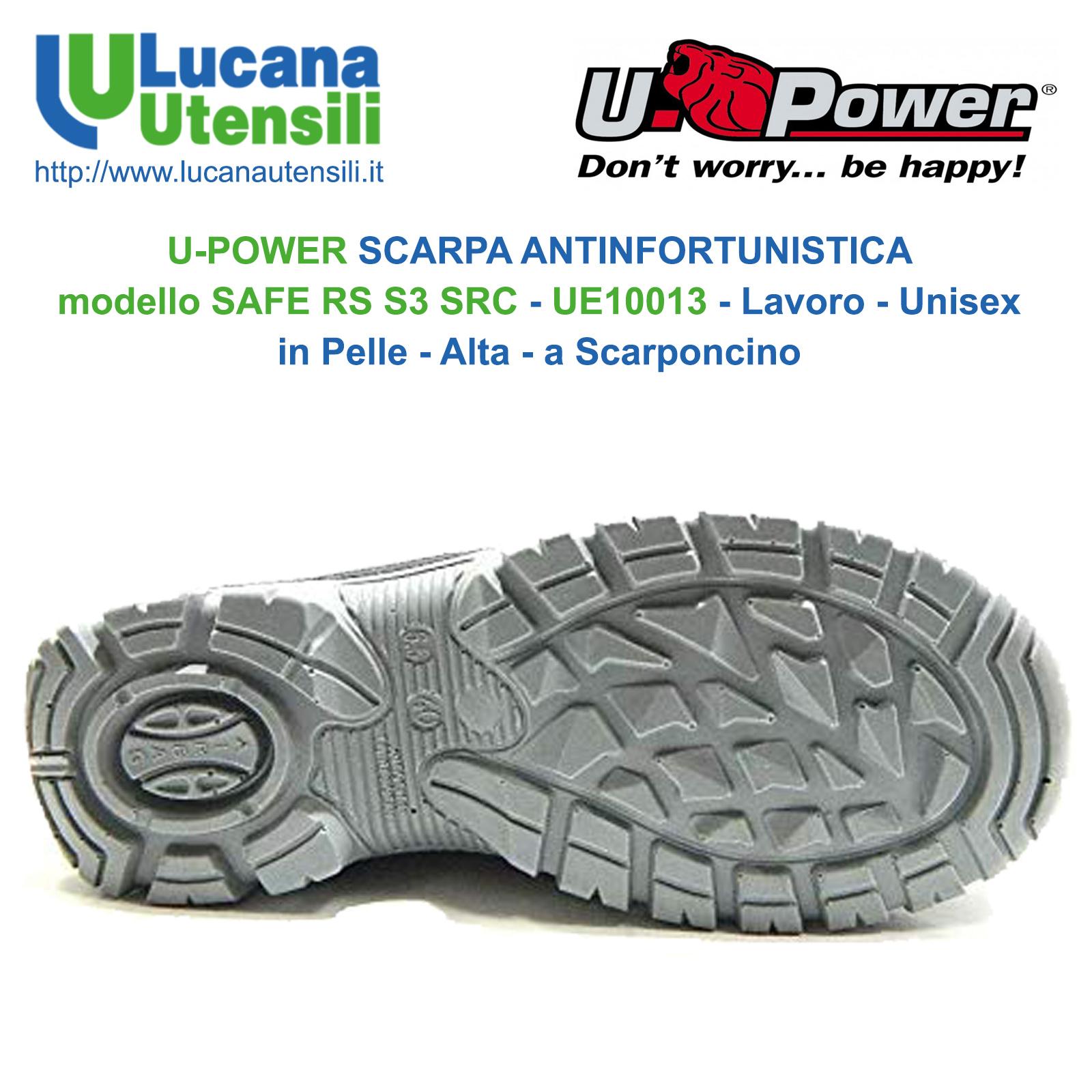 A basso prezzo eccezionale gamma di colori prezzo più economico U-POWER SCARPA ANTINFORTUNISTICA modello SAFE RS S3 SRC - UE10013 - Lavoro  - Unisex - in Pelle - Alta - a Scarponcino